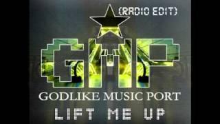 Godlike Music Port - Lift Me Up (Radio Edit)