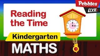 Kindergarten Maths   Reading the Time   Preschool And Kindergarten Learning  Videos