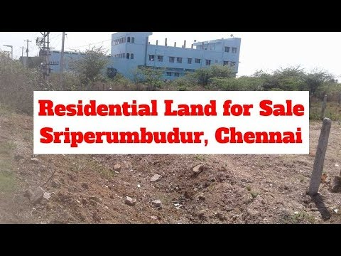 Residential Land for Sale at Sriperumbudur, Chennai | World New Property