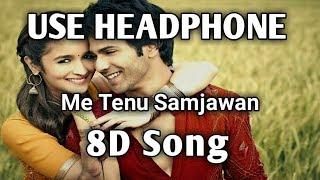 Gambar cover 8D Song | Me Tenu Samjhawan ki Arijit Singh | Music Live-India