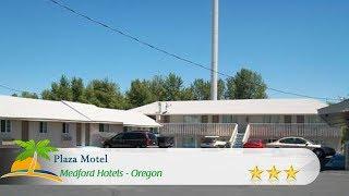 Plaza Motel - Medford Hotels, Oregon