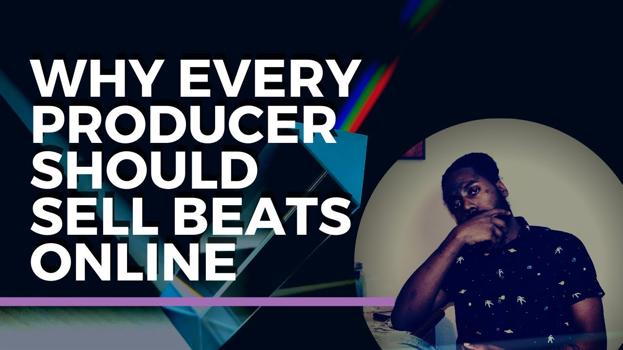 Why Every Music Producer Should Sell Beats Online