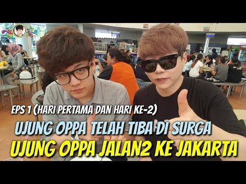 Ujung Oppa(Orang Korea) Pergi Ke Indonesia(SURGA) Eps 1