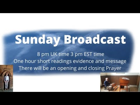 Weekly Sunday Broadcast 15th March 2020.