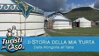 La storia della mia yurta
