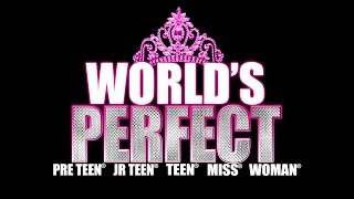 World's Perfect Pageant - Monday