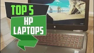 Best HP Laptops in 2018 - HP Laptop Buying Guide