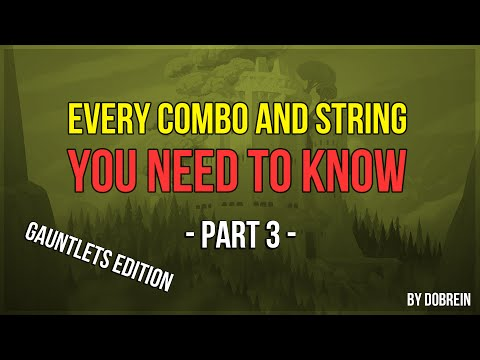 Brawlhalla - Every Combo And String You Need To Know - Part 3