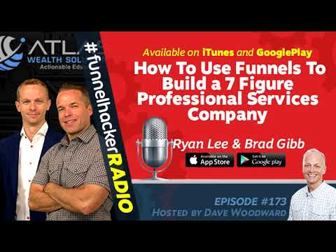 Funnel Hacker Radio 173 - How To Use Sales Funnels To Build a 7 Figure Professional Services Company