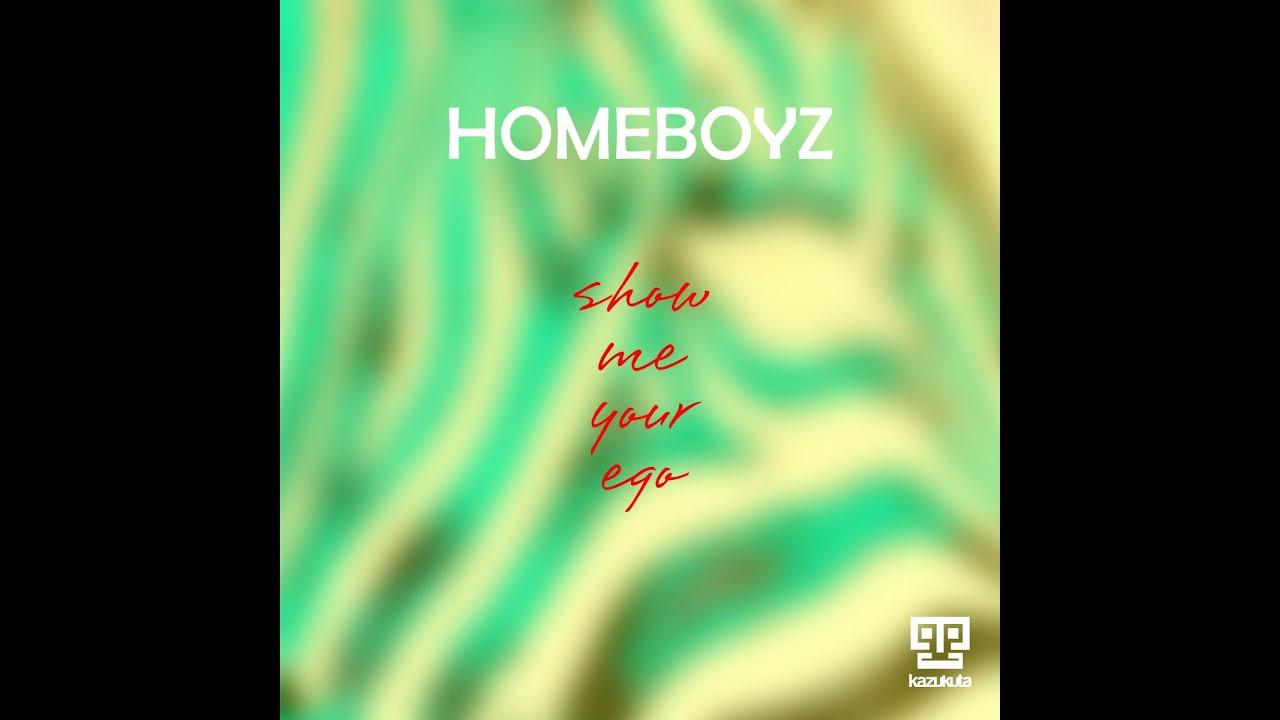 Homeboyz show me your ego (instrumental) youtube.