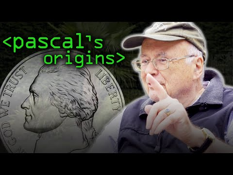 Pascal (Not Just Nickel & Dime) - Computerphile