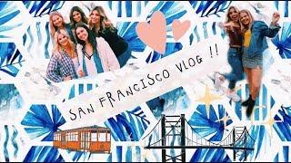 SAN FRANCISCO VLOG