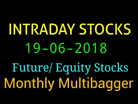 Day trading stocks 19-06-2018  Best stocks with huge potential for intraday