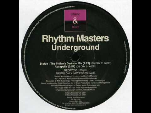 Rhythm Masters - Underground (The S Man's Darkstar Mix ...