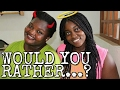 WOULD YOU RATHER (PART 1) | MIRANATURAL233