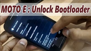 Part 1: How to Unlock the BOOTLOADER in MOTO E ( 1st Gen )