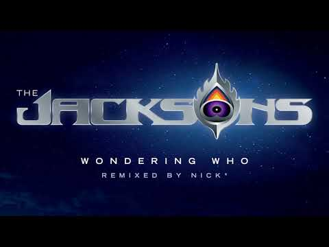 The Jacksons – Wondering Who (Nick* Deluxe Mix) with Unreleased Michael Jackson Vocals