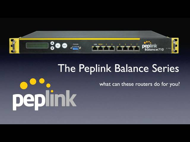 Peplink Balance Multi-WAN Router: What Can It Do For You?