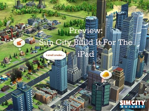 Preview: Sim City Build It for the iPad