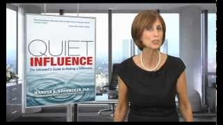 Quiet Influence:The Introvert's Guide to Making a Difference