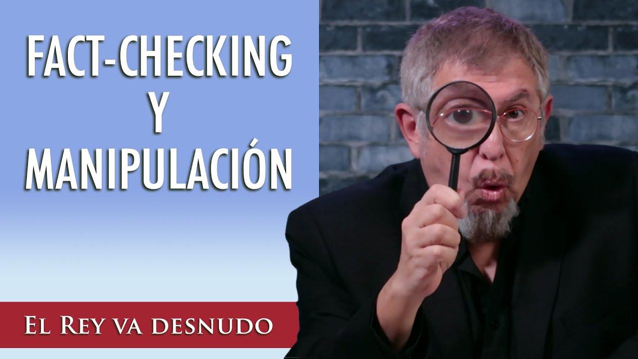 El fact-checking no siempre es fiable... y la manipulación no es ...