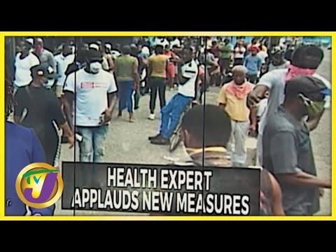 Jamaican Health Experts Applauds New Measures | TVJ News - August 10 2021