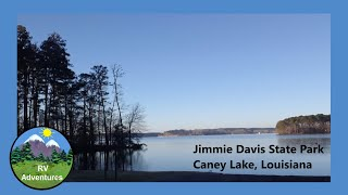 Jimmie Davis State Park in Louisiana by RV Adventures
