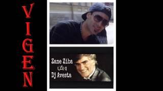 Vigen Zane Ziba Remix By Dj Avesta