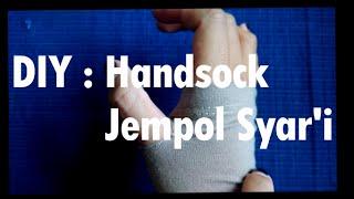 DIY : Handsock Jempol Syar