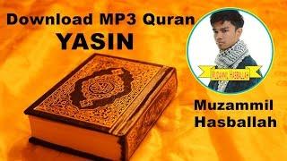 download mp3 quran   036 yasin by muzammil hasballah