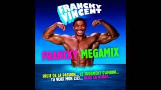 francky Vincent MégaMixx