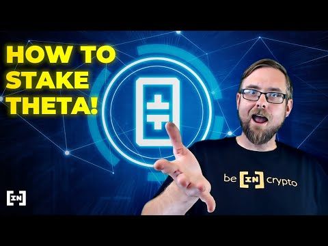 How to Stake Theta Token - A Complete Explainer!