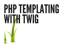 PHP Templating with Twig: Installing (Part 1/5)