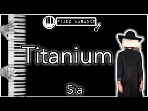 Titanium -  David Guetta Ft.  Sia - Piano Karaoke (with Lyrics)