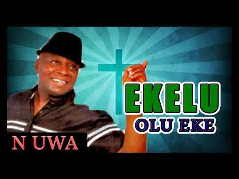 Hon Ikem Mazeli - Onye Nwe Egwu   Eke Lu Olu Eke N'uwa  - 2017 | Worship | Nigerian Gospel Songs😍