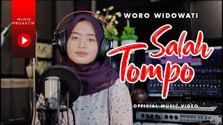 Woro Widowati - Salah Tompo