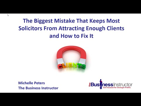 The Biggest Mistake That Keeps Most Solicitors From Attracting Enough Clients And How To Fix It