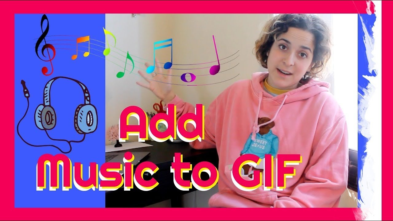 Add Audio To Gif Tutorial Easily Add Music To Your Gif Youtube