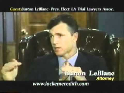 Attorney Burton LeBlanc discusses the Louisiana Trial Lawyers Association with Locke Meredith