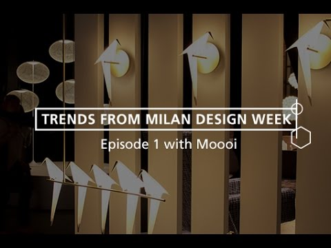 Best interior design trends from Milan Design Week 2016 - Episode 1 of 6