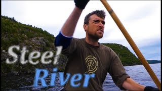 The Steel River: 12 Days Alone in Canadian Wilderness
