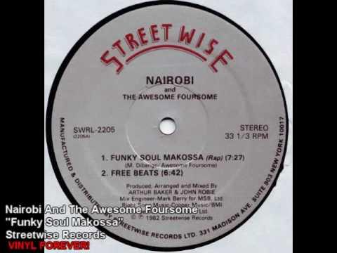 """Ol' Skool Hip Hop - Nairobi & Awesome Foursome - """"Funky Soul Makossa"""""""