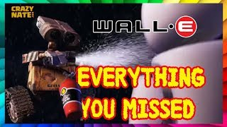 Things You Didn T Know About The Animated Classic Wall E