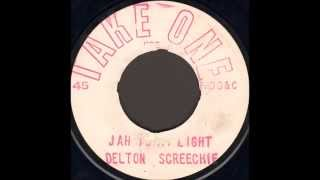 Delton Screechie ‎- Jah Is My Light