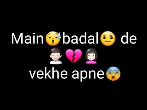 Qismat Badalti Vekhi main...Whatsapp status