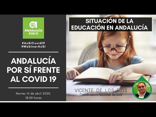 #WebinarAxSí La Situación de la Educación en Andalucía