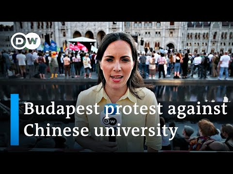 Anger grows in Hungary over China's university plans in Buda