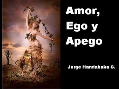 Amor, Ego y Apego
