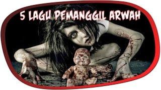 Download Video 😱JANGAN DINYANYIKAN! 👻5 LAGU INI BISA MEMANGGIL HANTU!!! MP3 3GP MP4
