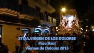 A.M. MATER DOLOROSA - PASO AZUL de LORCA - VIERNES DE DOLORES - Bajo la luz de tu mirada
